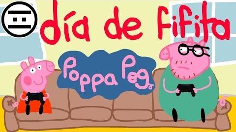 Poppa Peg 10 - Día del Fifita