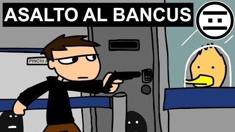 Negas-Asalto al Banco