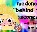 Medoner's Behind The Scones