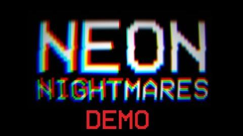 Neon Nightmares (DEMO) Trailer