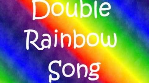 DOUBLE RAINBOW SONG Lyrics