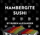 Hambergite Sushi