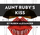Aunt Ruby's Mustache Kiss