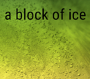A block of ice
