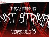 Saint Strikers: Versículo 3