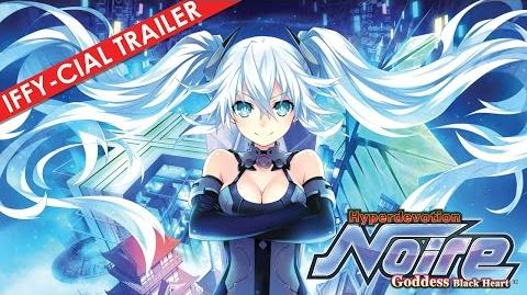 Hyperdevotion Noire Goddess Black Heart Iffy-cial Battle Trailer