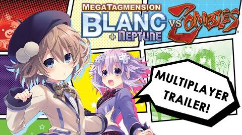 MegaTagmension Blanc Neptune VS Zombies Iffy-cial Multiplayer Trailer
