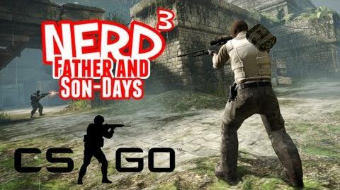 Nerd³'s Father and Son-Days - Counter-Strike Global Offensive