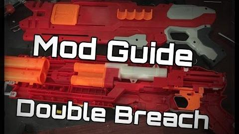 "Mod Guide Nerf Mega DoubleBreach (Build a ""better"" shotgun)"