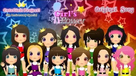 【CuteGirls★Project!】 Girl's Power (MV) 【Original】