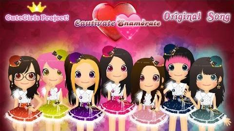【Cute★Girls Revolution!】 3ª y 4ª Generación ~ Cautívate, Enamórate (MV) 【Original】