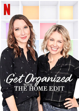 Get Organized with The Home Edit | Netflix Wiki | Fandom