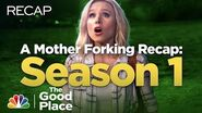 Mother Forking Recap Season 1 - The Good Place