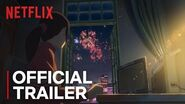 Flavors of Youth Official Trailer HD Netflix