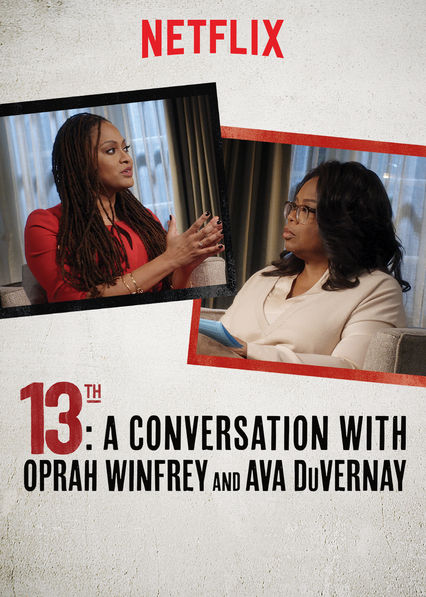 13th: A Conversation with Oprah Winfrey & Ava DuVernay Cover