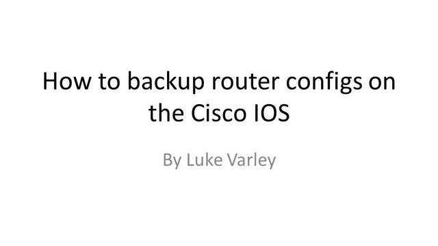 How to save router configs in the cisco IOS