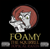 Foamy The Squirrel CD - Topical Rants
