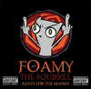 Foamy The Squirrel CD - Rants For The Masses