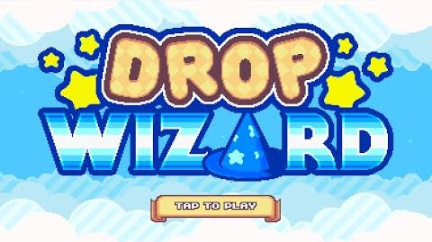 Drop Wizard Launch Trailer