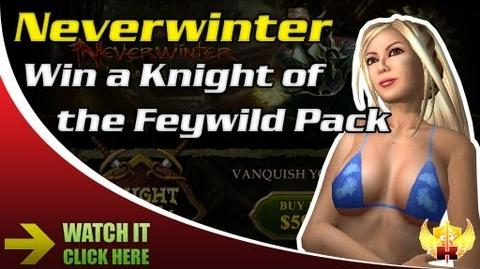 Neverwinter - Win a Knight of the Feywild Pack FREE!
