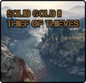 Solid Gold II: Thief of Thieves