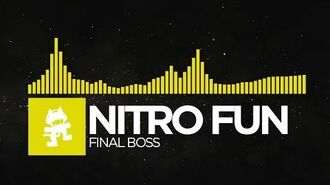 Electro - Nitro Fun - Final Boss Monstercat Release