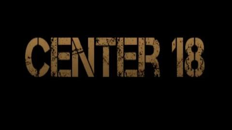 Center 18 Teaser Trailer