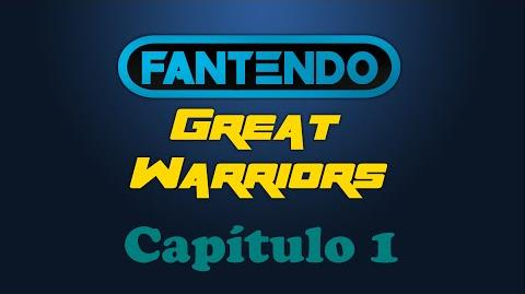 Fantendo Great Warriors Spot 'Capítulo 1'