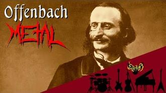 Offenbach - Can-Can Music Galop Infernal 【Intense Symphonic Metal Cover】