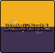 Jumbaio Rush I: The Mystery Of Sonic And Friends