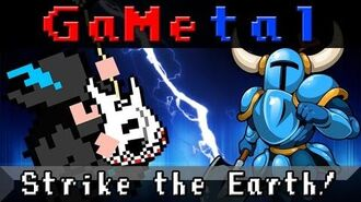 Strike the Earth! (Plains of Passage) (Shovel Knight) - GaMetal Remix