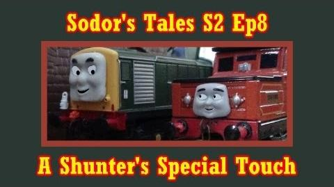 Sodor's Tales S2 Ep8 A Shunter's Special Touch