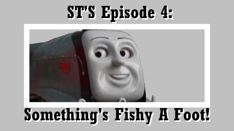 Sodor's Tales Ep4 Something's Fishy a Foot!