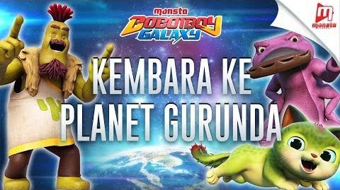 """BoBoiBoy Galaxy OST - 12 """"Kembara Ke Planet Gurunda"""""""