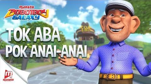 Pok Anai-Anai - Tok Aba (BoBoiBoy Galaxy OST)