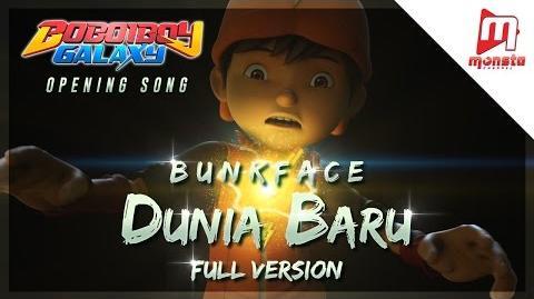 """BoBoiBoy Galaxy Opening Song """"Dunia Baru"""" by BUNKFACE (Full Version with Sing-along)"""