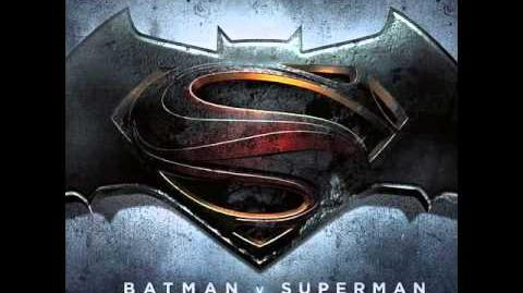 Batman vs Superman Dawn of Justice Soundtrack-Track 12-This Is My World