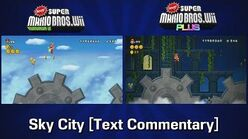 Newer Wii Plus Development 4b - Sky City Commentary