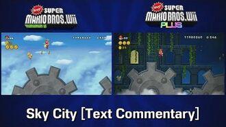 Newer Wii Plus Development 4b - Sky City Commentary