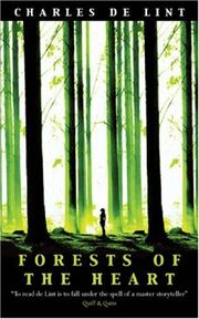 UK-Forests of the Heart (Newford Book 10) (Newford -10) by Charles de Lint