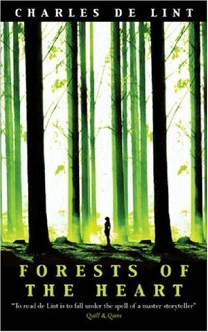 File:UK-Forests of the Heart (Newford Book 10) (Newford -10) by Charles de Lint.jpeg
