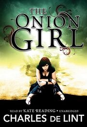 The Onion Girl (Newford Book 11) (Newford -11) by Charles de Lint, Kate Reading