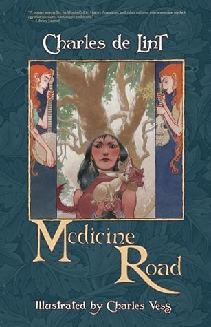File:Medicine Road (Newford -14) by Charles de Lint, Charles Vess (Illustrator).jpg