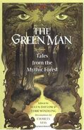 The Green Man- Tales from the Mythic Forest (Mythic Fiction
