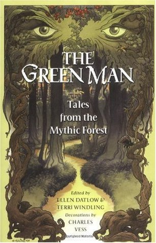 File:The Green Man- Tales from the Mythic Forest (Mythic Fiction