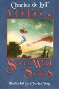 Seven Wild Sisters (Newford