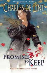 Paperback-Promises to Keep (Newford -21) by Charles de Lint