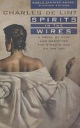Spirits in the Wires (Newford -13) by Charles de Lint