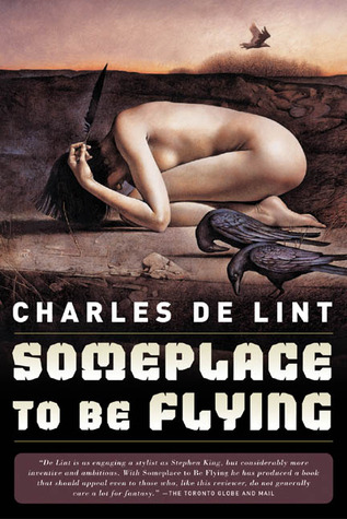 File:Pb-2005-Someplace to Be Flying (Newford Book 8) (Newford -8) by Charles de Lint.jpg