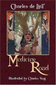 Hardcover-Medicine Road (Newford -14) by Charles de Lint, Charles Vess
